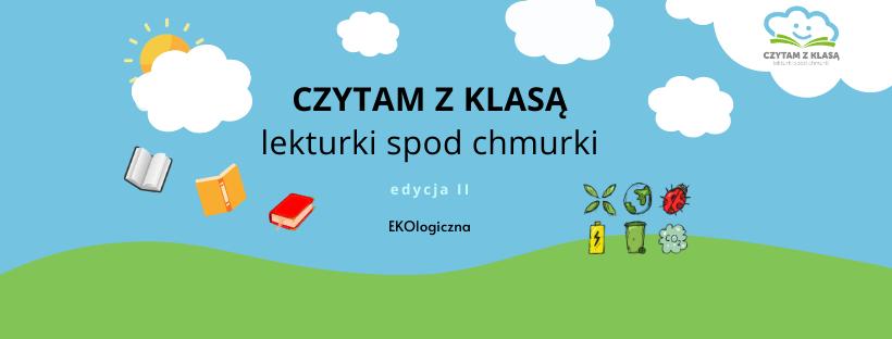 """Międzynarodowy projekt """"CZYTAM Z KLASĄ- lekturki spod chmurki"""""""