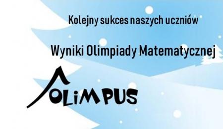 WYNIKI Olimpiady Matematycznej - KOLEJNY SUKCES!